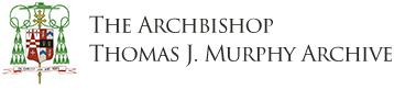 The Archbishop Thomas J. Murphy Archive